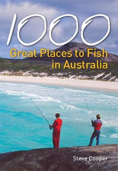 1000 Great Places to Fish in Australia